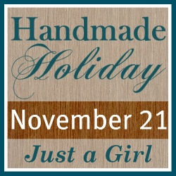 Just a Girl Handmade Holiday